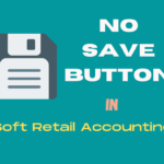 How records are saved in Soft Retail Accounting?